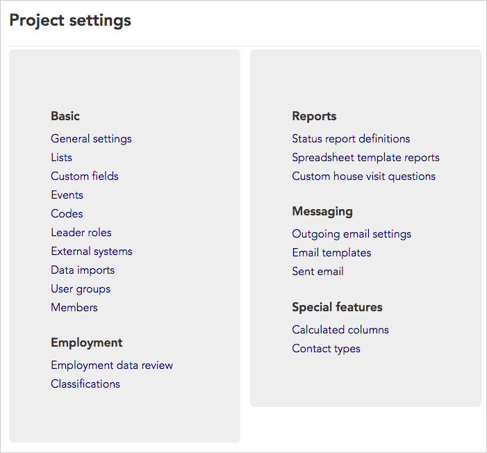 Your **Project settings page** may look slightly different depending on the features you have enabled for your project.